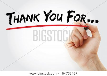 Hand Writing Thank You For With Marker