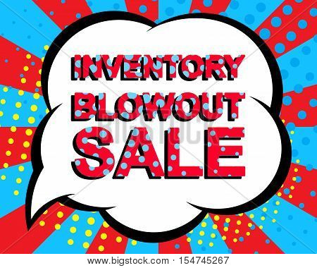 Sale poster with INVENTORY BLOWOUT SALE text. Advertising blue and red banner template. Pop art style