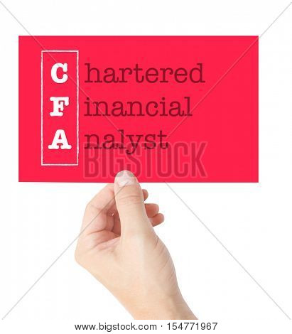 Chartered Financial Analyst explained on a card held by a hand