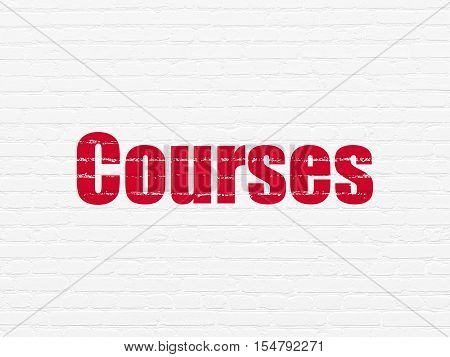 Studying concept: Painted red text Courses on White Brick wall background
