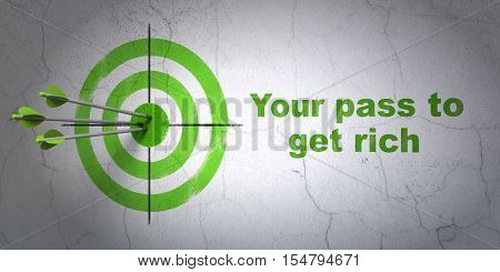 Success business concept: arrows hitting the center of target, Green Your Pass to Get Rich on wall background, 3D rendering