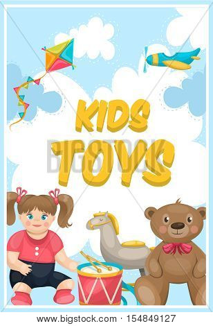 Toy shop colorful poster with kite airplane doll handdrum and teddybear drawn on cartoon sky background vector illustration
