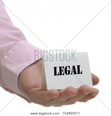Business man holding legal sign on hand