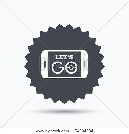 Smartphone game icon. Let's Go symbol. Pokemon game concept. Gray star button with flat web icon. Vector