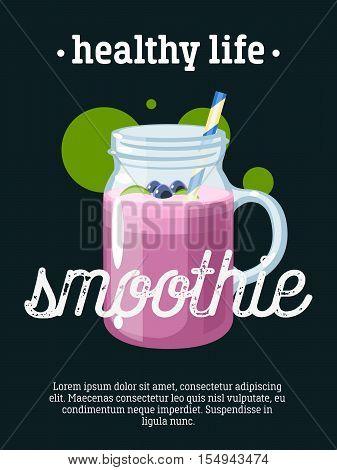 Healthy life - blackboard restaurant sign, poster with jar of smoothie. Vector illustration, eps10.