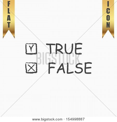 True and False. Flat Icon. Vector illustration grey symbol on white background with gold ribbon