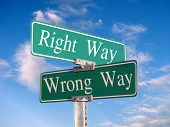 "street sign that reads ""Right Way Wrong Way"" - great for concept illustration poster"