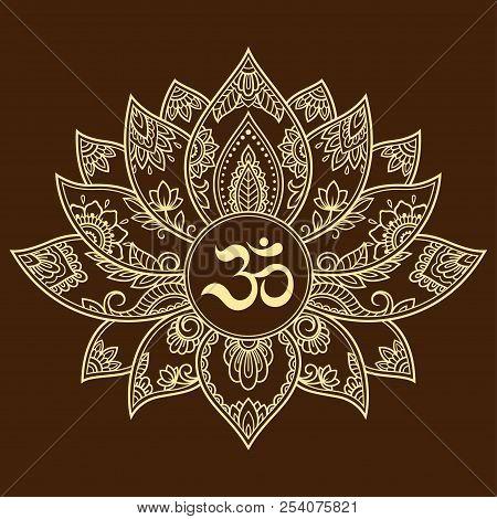 Mehndi Lotus Flower Pattern With Mantra Om Symbol For Henna Drawing And Tattoo. Decoration Mandala I
