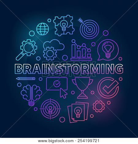 Brainstorming Round Vector Outline Bright Illustration. Brainstorm Concept Circular Sign On Dark Bac