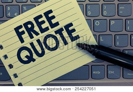 poster of Conceptual hand writing showing Free Quote. Business photo showcasing A brief phrase that is usualy has impotant message to convey Notebook paper keyboard Inspiration computer black marker.