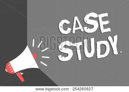 Text Sign Showing Case Study. Conceptual Photo A Subject Matter To Be Discussed And Related To The T