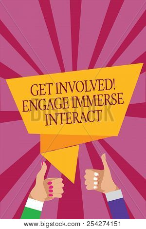 Word Writing Text Get Involved Engage Immerse Interact. Business Concept For Join Connect Participat