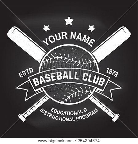 Baseball Club Badge On The Chalkboard. Vector Illustration. Concept For Shirt Or Logo, Print, Stamp