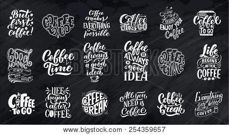 Set Of Hand Lettering Quotes With Sketches For Coffee Shop Or Cafe. Hand Drawn Vintage Typography Co