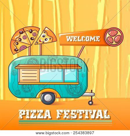 Welcome Pizza Festival Concept Background. Cartoon Illustration Of Welcome Pizza Festival Vector Con