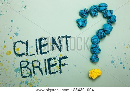 Handwriting Text Client Brief. Concept Meaning A Documents Bounded By The Terms Of Clients And The A