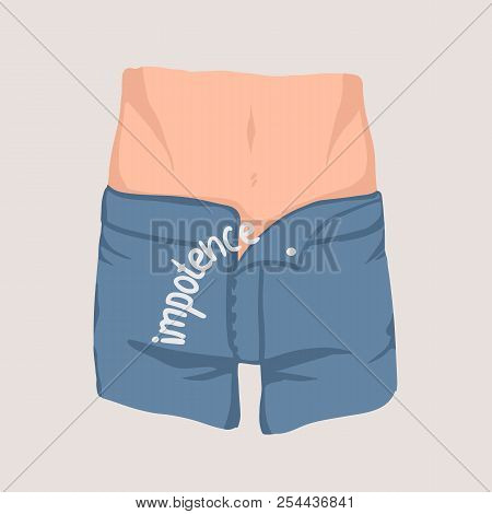 Men's Waist And Hips And Jeans With Unzipped Fly. Concept Of Impotence, Erectile Dysfunction, Inabil