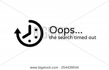 Timeout Error Web Page Or Oops 404 Session Time Out Vector Background