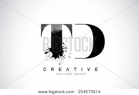Td T D Letter Logo Design With Black Ink Watercolor Splash Spill Vector Illustration.
