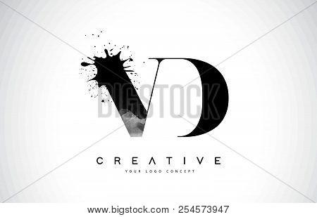 Vd V D Letter Logo Design With Black Ink Watercolor Splash Spill Vector Illustration.