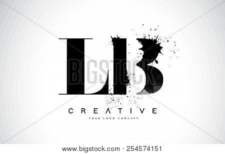 Lb L B Letter Logo Design With Black Ink Watercolor Splash Spill Vector Illustration.