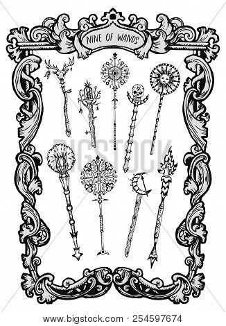 Nine Of Wands. Minor Arcana Tarot Card. The Magic Gate Deck. Fantasy Engraved Vector Illustration Wi