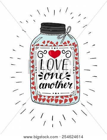 Hand Lettering Love One Another, Made On Pot With Hearts.