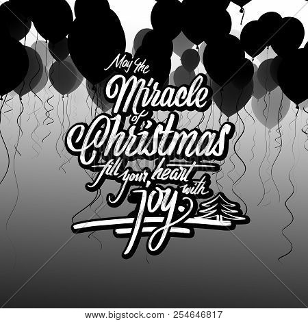 Miracle Of Christmas Greeting Card. Hand Drawn Lettering On 3d Background Rendering.
