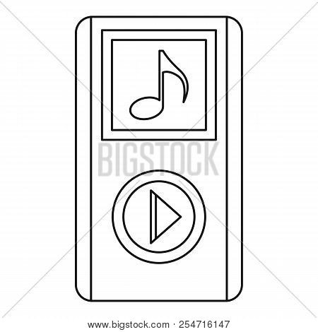 Portable Media Player Icon. Outline Illustration Of Portable Media Player Icon For Web