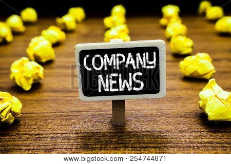 Handwriting Text Company News. Concept Meaning Latest Information And Happening On A Business Corpor