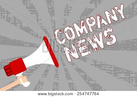 Writing Note Showing Company News. Business Photo Showcasing Latest Information And Happening On A B