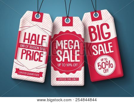 Sale Tags Vector Set. White Paper Price Tags With Mega Sale And Discount Text In Red Hanging For End