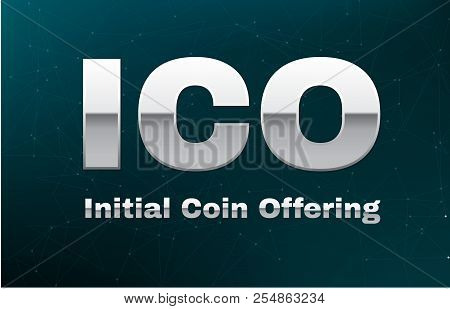 Ico Initial Coin Offering On Abstract Background With Blockchain Peer To Peer Network. Global Crypto