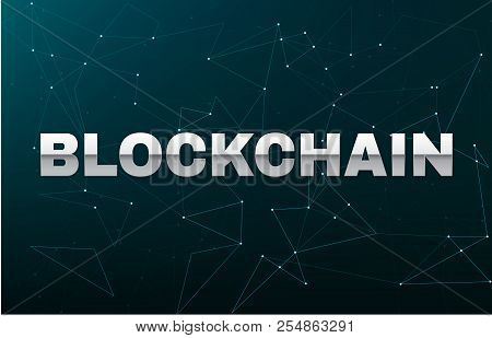 Silver Blockchain Title On Futuristic Abstract Vector Background With Blockchain Peer To Peer Networ