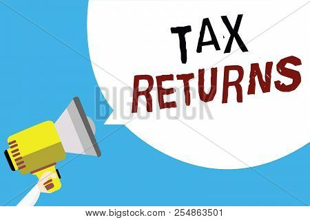Writing Note Showing Tax Returns. Business Photo Showcasing Tax Payer Financial Information Tax Liab