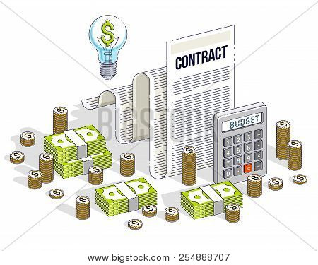 Financial Contract Concept, Paper Document And Cash Money Stacks With Calculator And Light Bulb Idea