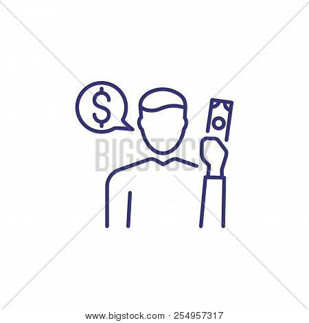 Thinking About Money Line Icon. Man Holding Banknote And Speech Bubble With Dollar Sign. Business Pl
