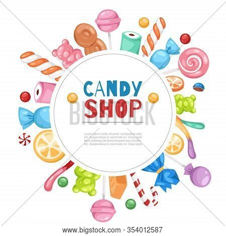 Candy Shop Confectionery And Sweets Frame With Lollipop, Caramel And Jelly Cartoon Vector Illustrati