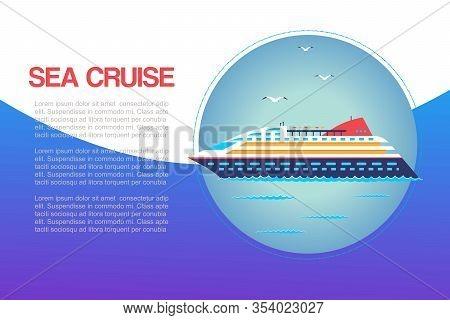 Sea Cruiser In Ocean Marine Travel Vacation Nautical Cartoon Vector Illustration. Yacht Ship Or Sail