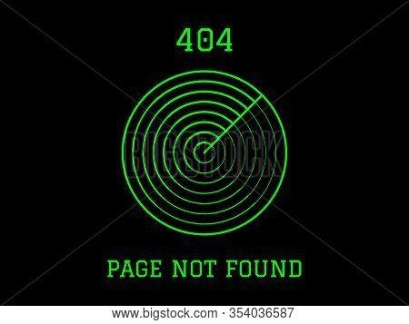 404 Page Not Found Simple Green Radar On Black Background. Concept Internet Webpage Vector Illustrat