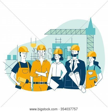 Engineering And Construction Workers Standing Together Vector Illustration. Construction Team Holdin