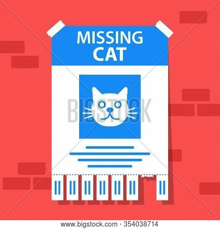 The Declaration Of The Disappearance Of A Beloved Cat. The Runaway Animal Is In Danger. Flat Vector