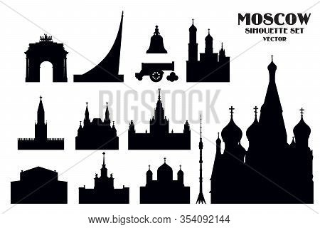 Set Of Vector Silhouette Illustration Of Landmarks Of Moscow, Russia. Moscow City Monochrome Vector