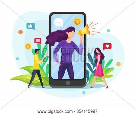Vector Illustration Influence Or Blogger. Mobile Phone, Woman With Megaphone On Screen And Young Peo