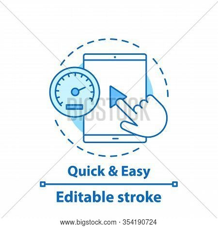 Easy And Quick Service Concept Icon. Launch App. Easy To Start Idea Thin Line Illustration. Online S