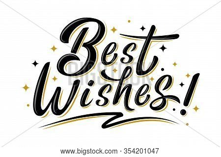 Best Wishes Sign With Golden Stars. Handwritten Modern Brush Lettering Isolated On White.  For Holid