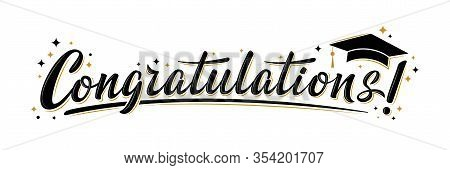 """congratulations!"" Greeting Sign. Congrats Graduated. Handwritten Modern Brush Lettering With Golden"