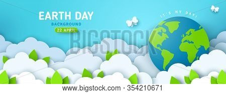 Earth Day Banner Or Poster With Paper Cut Clouds In Blue Sky. Background With Green Leaves, Butterfl