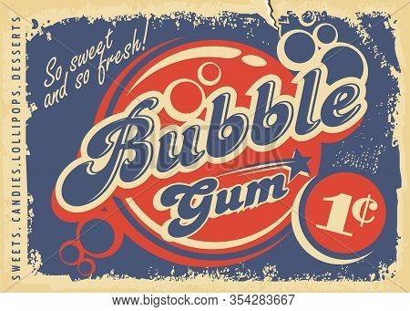 Bubble Gums Vintage Paper Poster Design Layout. Retro Candy Store Advertisement For Chewing Gum. Vec