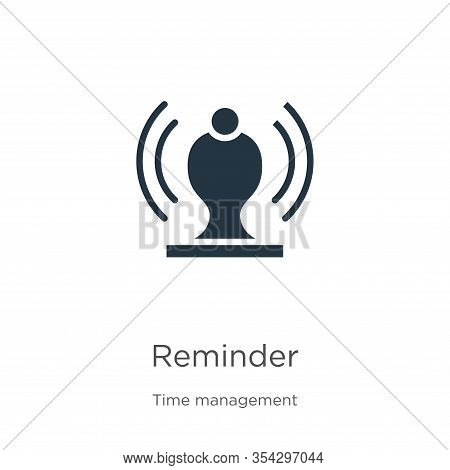 Reminder Icon Vector. Trendy Flat Reminder Icon From Time Management Collection Isolated On White Ba